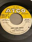 The Beatles Ain't She Sweet / Nobody's Child 45 ATCO 6308 VG, thumbnail_release224_153812457105.jpg