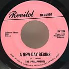THE PARLIAMENTS A New Day Begins / I'll Wait REVILOT Northern SOUL Detroit, thumbnail_release65_311550578748.jpg